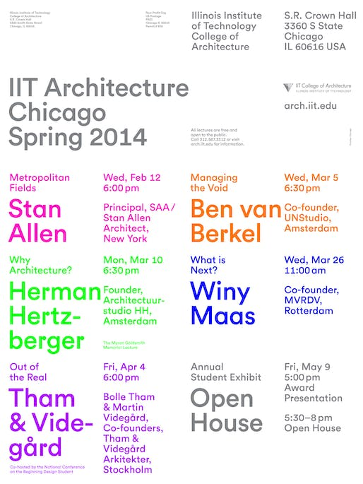 Spring '14 Events at IIT College of Architecture. Image courtesy of IIT College of Architecture.