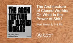 Archinect Outpost to host book signing and lecture for The Architecture of Closed Worlds: Or, What Is the Power of Shit?