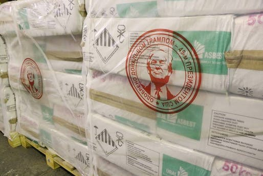 The Uralesbest asbestos factory in Russia has put Trump's face on their shipments.