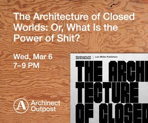 The Architecture of Closed Worlds: Or, What Is the Power of Shit?, by Lydia Kallipoliti