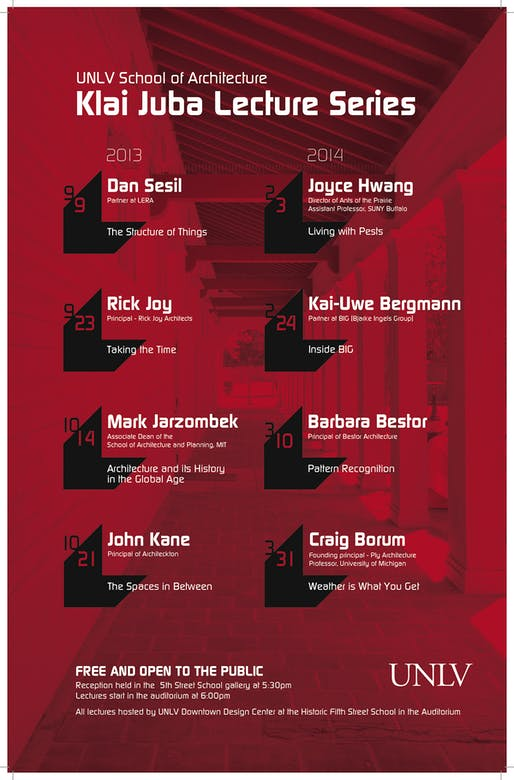 Poster for Fall '13 and Spring '14 lecture series events from the UNLV School of Architecture. Image courtesy of UNLV.