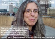 Podcast #69 - Sharon Zukin, Professor of Sociology at Brooklyn College and CUNY Graduate Center