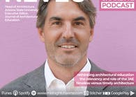 #80 - Marc J Neveu, Head of Architecture at Arizona State University and Executive Editor of the Journal of Architectural Education