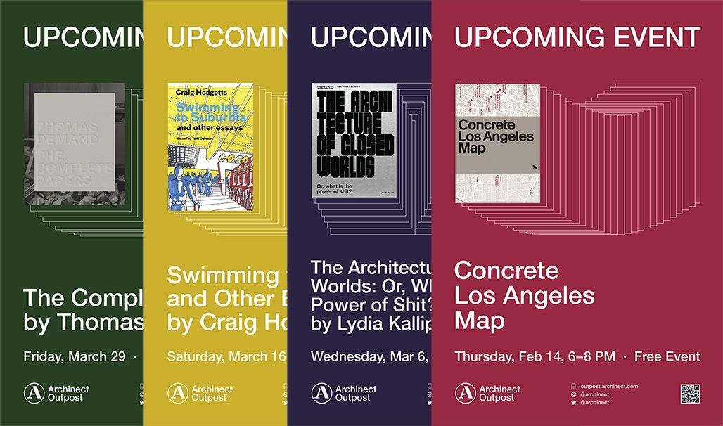 Archinect Outpost announces exciting lineup of upcoming events, with new posters