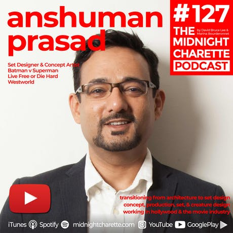 Leaving architecture for the movie industry, Interview with Anshuman Prasad = EP #127