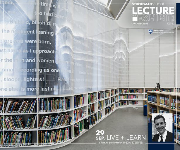 """In """"Live + Learn,"""" architect David Leven will focus on living spaces and learning spaces, primarily in the architectural types of the house and the library, in the work of his practice, LEVENBETTS."""