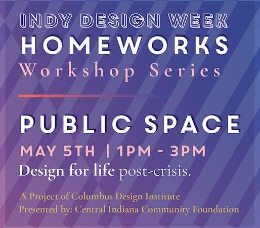 Homeworks: Public Space
