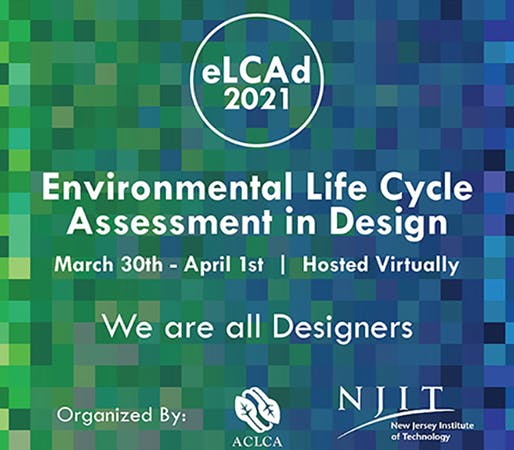 Environmental Life Cycle Assessment in Design 2021 Symposium