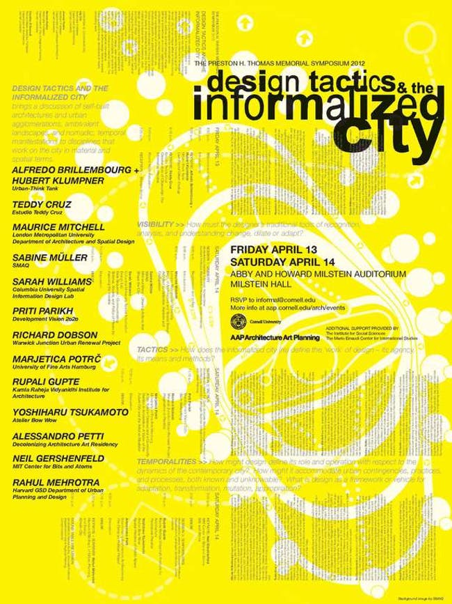 The Preston H. Thomas Memorial Symposium 2012 Design Tactics and the Informalized City