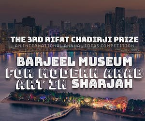 The 3rd Annual Rifat Chadirji Prize - Barjeel Museum for Modern Arab Art in Sharjah - UAE