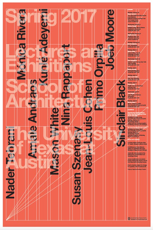 UT Austin School of Architecture Spring 2017 Lectures + Exhibitions Poster, Designed by Page/Dyal.