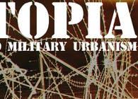 SUBTOPIA: A Field Guide to Military Urbanism