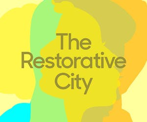 Restorative City: In Conversation