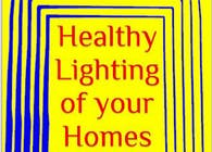 Healthy Lighting of your Homes
