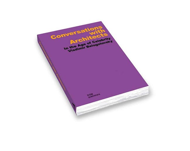 Conversations with Architects ISBN 978-3-86922-299-8