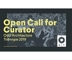 Open Call for Curator: Oslo Architecture Triennale 2019