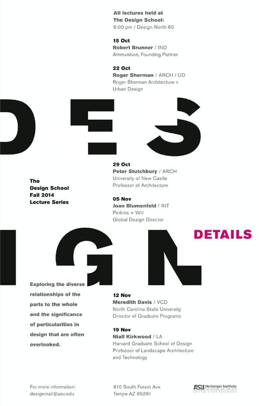 'Design Details' Lecture Series of The Design School at Arizona State University.