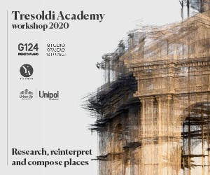 TRESOLDI ACADEMY: Research, reinterpret and compose places