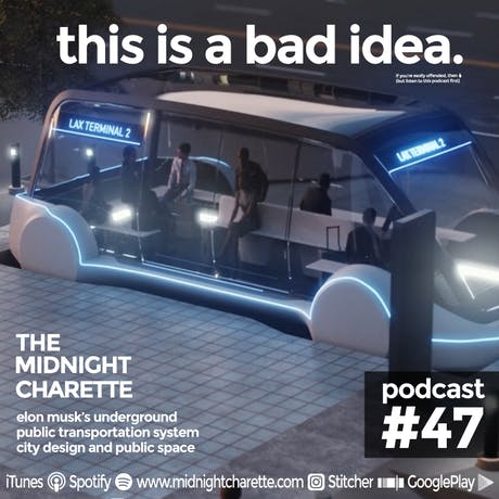 This is Why Elon Musk's underground transportation system is a BAD idea - Podcast Ep #47