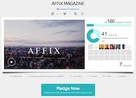 Affix Magazine - Crowd-Funding Campaign