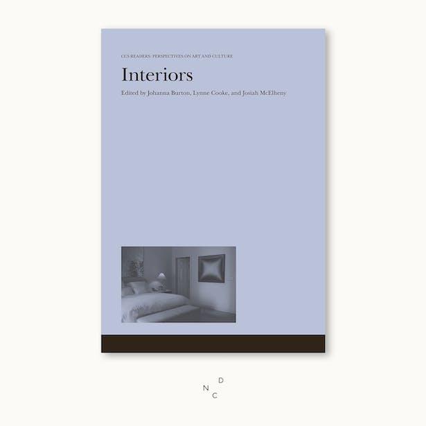 De Nieuwe Context heeft een nieuw favoriet boek Interiors Johanna Burton, Lynne Cooke, Josiah McElheny