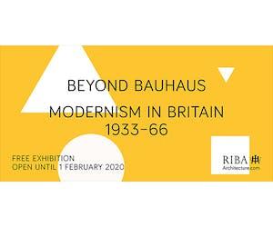 Beyond Bauhaus - Modernism in Britain 1933–66