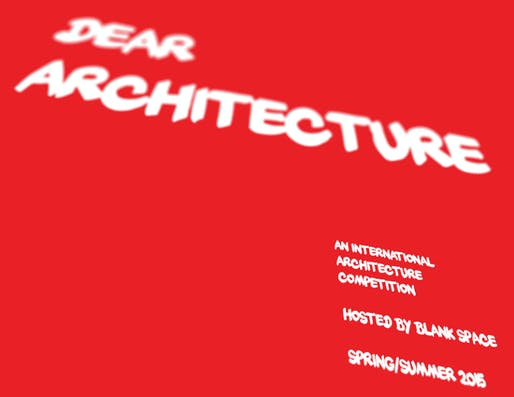 'Dear Architecture' by Blank Space.
