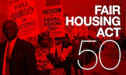 Commemorating 50 Years of the Fair Housing Act When We Still Have a Long Way to Go