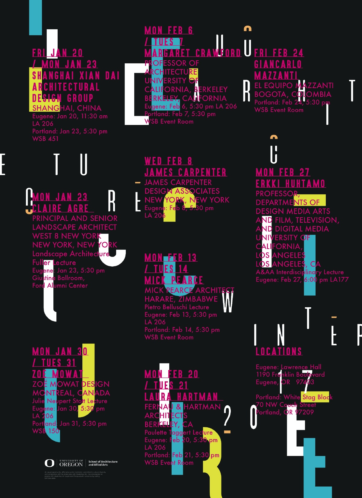 Poster Designed By Lenore Wan. Courtesy Of UO Architecture.
