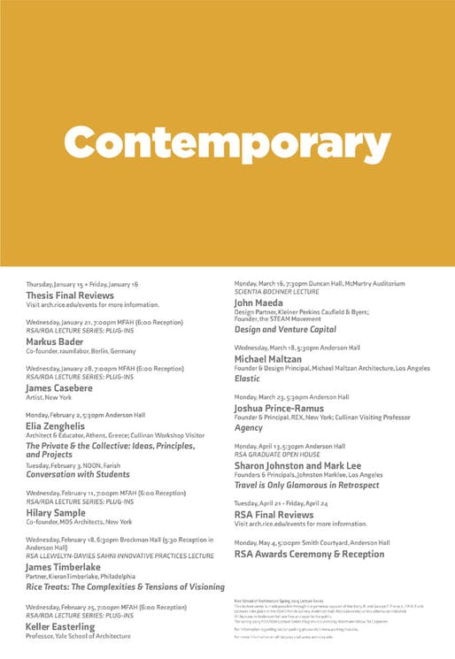 """Contemporary"" Lecture Series at the Rice University School of Architecture. Poster courtesy of Rice School of Architecture."