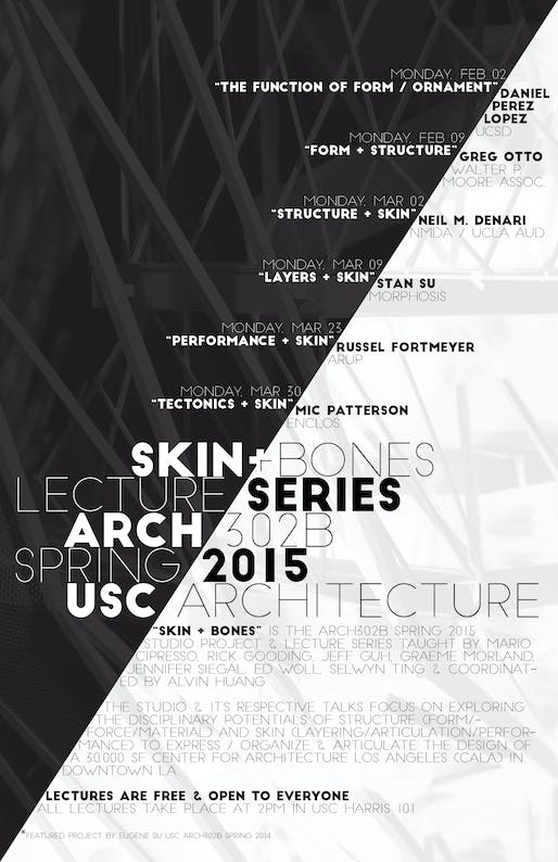 'Skin + Bones' - third-year studio lecture series for Spring '15. Poster courtesy of Alvin Huang.