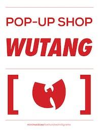 Wutang Brand - Pop-Up Shop Sign