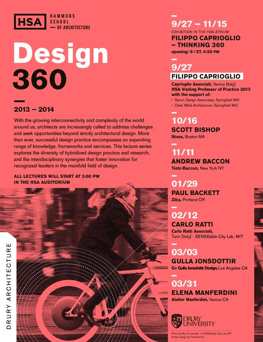2013-14 Lecture Series at Drury University, Hammons School of Architecture. Photo by Max Tomasinelli - © SENSEable City Lab, MIT. Poster Design by Frank Norton.