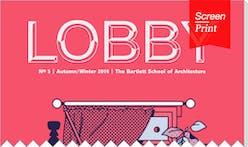 "Screen/Print #48: ""Lobby"" Investigates Faith in Architecture"