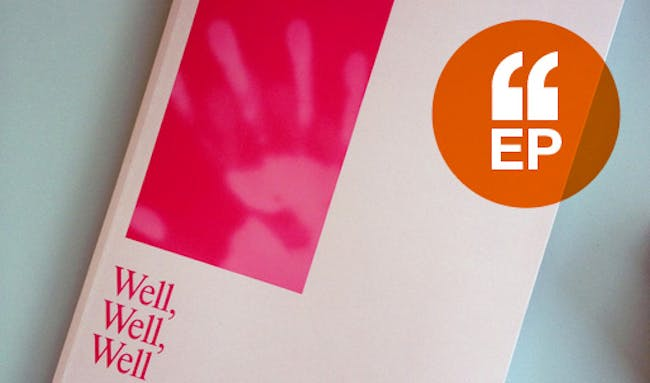 """'Well, Well, Well"""", the fortieth issue from Harvard Design Magazine"""