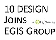10 DESIGN Architects Joins Egis Group