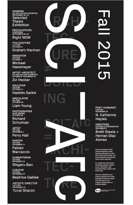 Fall 2015 Lecture Series at SCI-Arc. Courtesy of SCI-Arc.