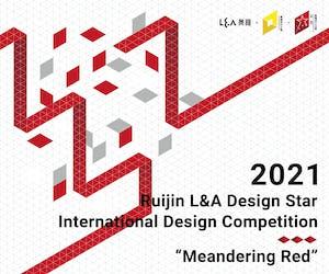 2021Ruijin·L&A Design Star International Design Competition
