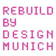 Rebuild By Design Munich (2015)