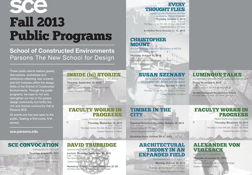 Fall '13 Public Programs for the School of Constructed Environments at Parsons The New School for Design. Image courtesy of The New School.