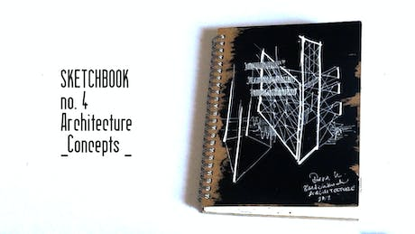Architecture Sketchbook 4 | Concepts | walk-through https://www.youtube.com/watch?v=ctBHqDUQiSo