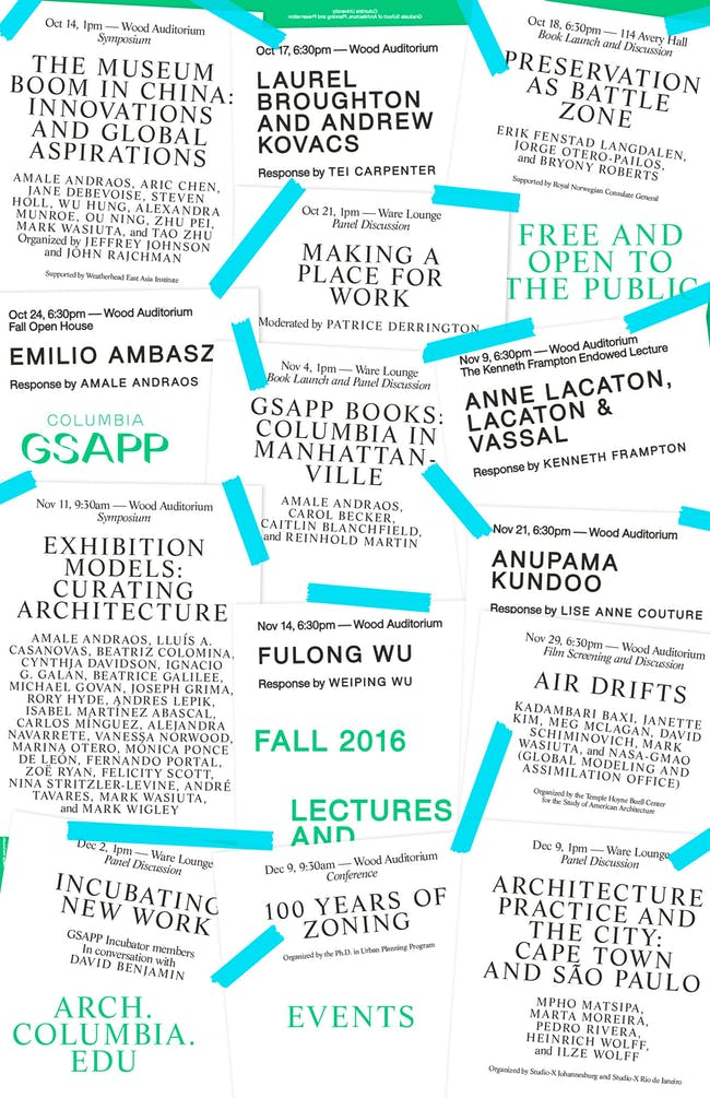 GSAPP Fall '16 Lecture Series (back). Poster courtesy of Columbia GSAPP.