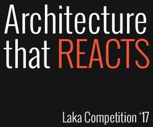 Laka Competition '17: Architecture that Reacts