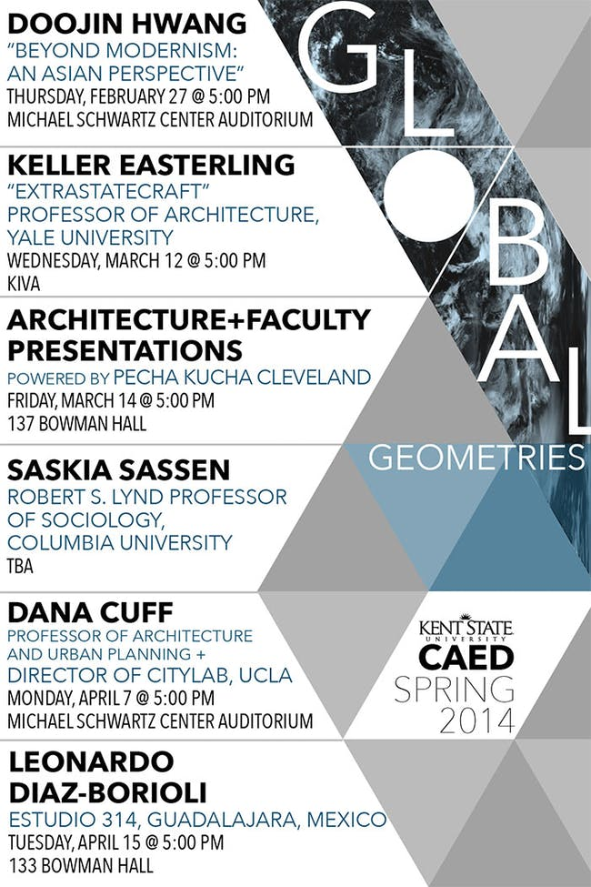 Spring '14 Lectures at the Kent State University College of Architecture and Environmental Design (CAED). Image via kent.edu/CAED