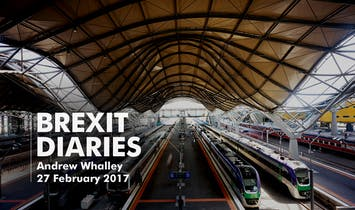 Brexit Diaries: Andrew Whalley of Grimshaw, 27 February 2017