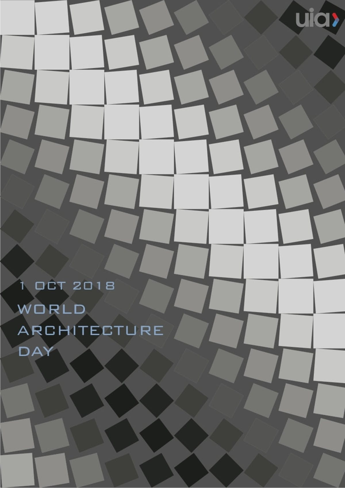 """Architecture... for a better world!"": Here is the official poster for 2018 World Architecture Day!"