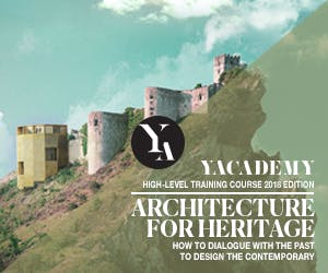 ARCHITECTURE FOR HERITAGE: YACademy's course offers 8 scholarships and internships in renowned architectural practices