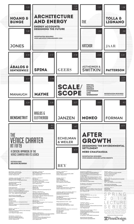 PennDesign Spring '14 Lecture Series poster. Poster design by Eric Wong, M.Arch'14.