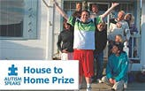 Autism Speaks: House to Home Prize