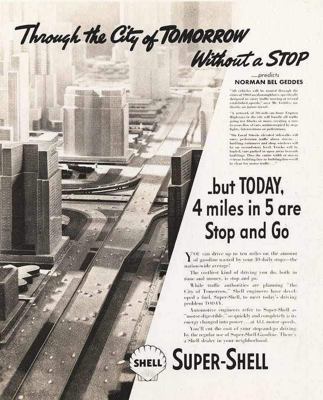 Norman Bel Geddes, 'Through the City of Tomorrow without a Stop,' advertisement for Shell Oil advertising campaign, ca. 1932-1938 Image courtesy of the Edith Lutyens and Norman Bel Geddes Foundation / Harry Ransom Center
